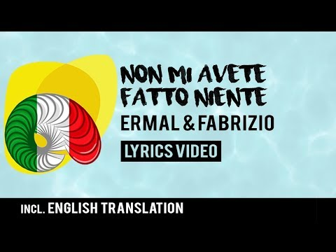 Italy Eurovision 2018: Non Mi Avete Fatto Niente - Ermal Meta & Fabrizio Moro [Lyrics]