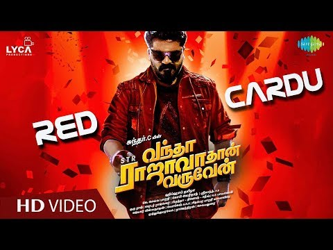 Red Cardu | Lyrical | Vantha Rajavathaan Varuven | STR | Hiphop Tamizha | Sundar C |Lyca Productions