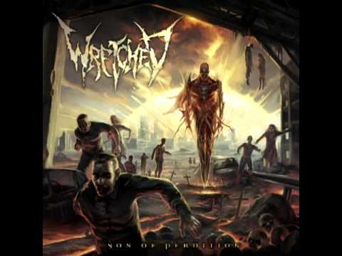 Wretched - At The First Sign Of Rust