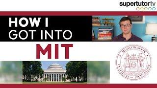 How I Got Into MIT (Massachusetts Institute of Technology)