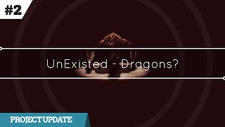 UnExisted - Update #2