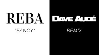 THÉ ORIGINAL vs THE RÉMIX  - FANCY by REBA MCENTIRE - DAVE AUDÉ REMIX