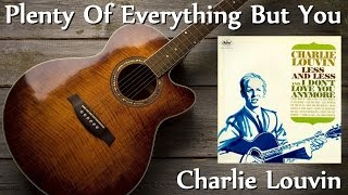 Watch Charlie Louvin Plenty Of Everything But You video