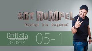 Livestream SgtRumpel #05 Part A