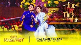 Mùa Xuân Xôn Xao - Vy Oanh, Nguyễn Phi Hùng   Gala Nhạc Việt 9 - Chúc Tết Mọi Nhà (Official)