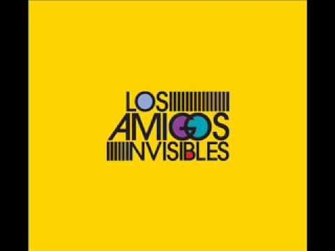 Los Amigos Invisibles - In Love With You
