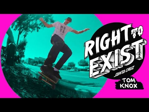 RIGHT TO EXIST - TOM KNOX FULL PART!