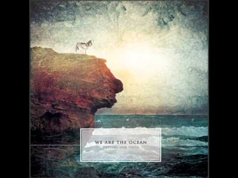 We Are The Ocean - Ready For The Fall