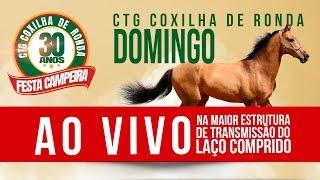 CTG Coxilha de Ronda DOMINGO