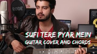 Sufi Tere Pyar Mein | Guitar cover with Chords featuring Ravi Zharotia | Chordsguru
