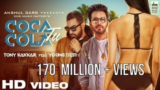 Coca Cola Tu Tony Kakkar Ft Young Desi Re Uploaded After 170 Million Views