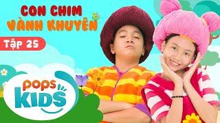 Mầm Chồi Lá Tập 25 - Con Chim Vành Khuyên 💃Ca Nhạc Thiếu Nhi Hay Cho Bé Trên Kênh POPS Kids