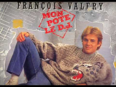 Francois Valery - Mon Pote Le Dj