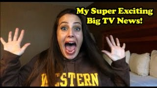 My Super Exciting Big TV News!