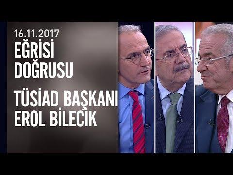 Erol Bilecik, Eğrisi Doğrusu'nda ekonomiyi yorumladı - 16.11.2017 Perşembe