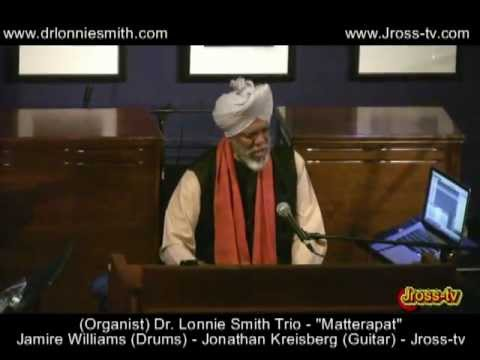James Ross @ Dr. Lonnie Smith -
