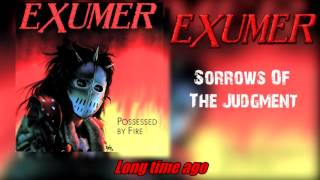 Watch Exumer Sorrows Of The Judgment video