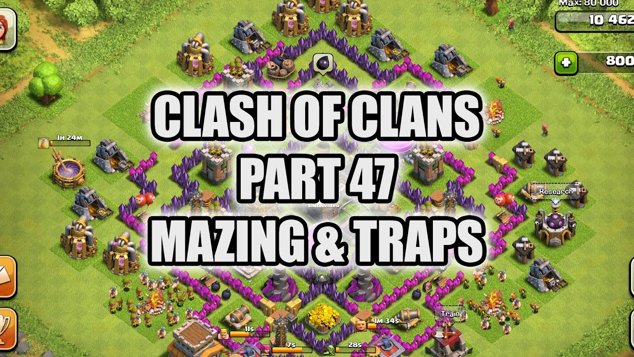 Clash of Clans Base Trap
