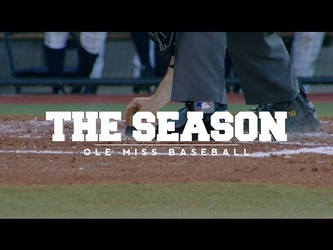 The Season: Ole Miss Baseball - LSU (2016)