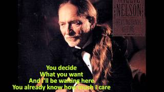 Watch Willie Nelson You Decide video
