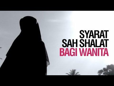 Syarat Sah Shalat Bagi Wanita -  Ustadz Ahmad Zainuddin Al Banjary