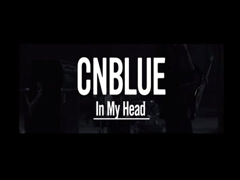 Cnblue - In My Head video
