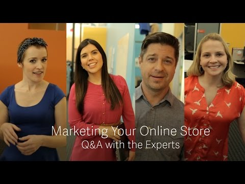 Free Webinar: Marketing Your Online Store - Q&A with the Experts