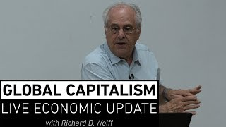 Global Capitalism:  Economic Issues of the Upcoming US Elections [July 2019]