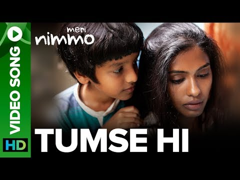 Tumse Hi Video Song | Meri Nimmo Movie 2018 | Anjali Patil | Javed Ali | Aanand L. Rai