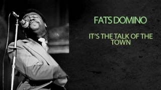 Watch Fats Domino Its The Talk Of The Town video