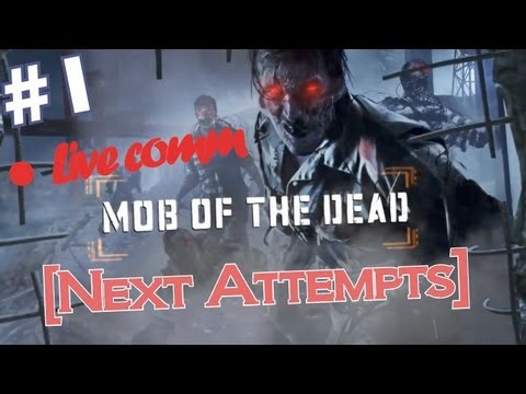 Mob Of The Dead | Next Attempts | (gameplay  Live Commentary) | Part 1 - Bo2 Zombies Uprising Dlc video