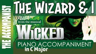 The Wizard And I From The Musical 39 Wicked 39 Piano Accompaniment Karaoke