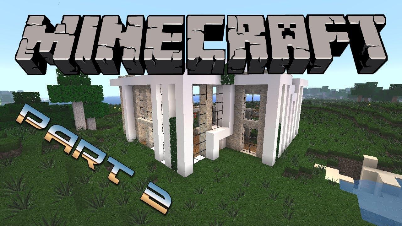 Minecraft modernes haus bauen 3 deutsch german part 2 for Minecraft modernes haus bauen 1