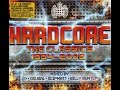 Hardcore : The Classics 1994 - 2009 - CD1 Mixed By Slipmatt & Billy Bunter