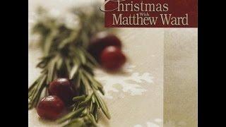 Matthew Ward Carol Of The Bells