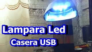 Lampara led casera USB - Tutorial