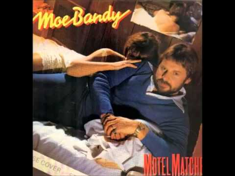 Moe Bandy - Motel Matches
