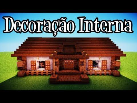 Tutoriais Minecraft: Decoraçao Interna da Casa Rustica