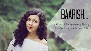 download lagu Baarish Cover  Half Girlfriend  Female Version  gratis