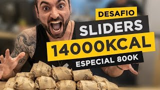 Insane sliders challenge! (11lbs+, 14000 kcal) [800k special]
