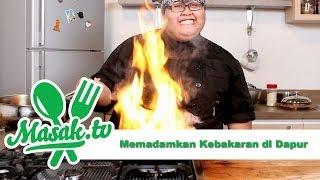 Memadamkan Kebakaran di Dapur | Kiat #011