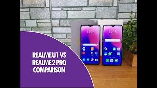 Realme U1 vs Realme 2 Pro- Whats Different and Which is better to buy?
