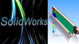 SolidWorks Simulation. Нагрузки Flow Simulation в SolidWorks Simulation (Урок 3)
