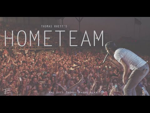Thomas Rhett: #hometeam video