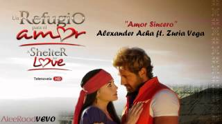 Alexander Acha | Amor Sincero ft. Zuria Vega | (Audio Original)