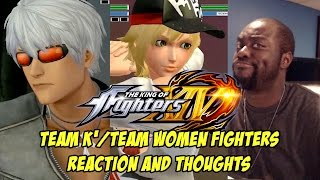 KING OF FIGHTERS XIV: TEAM K' AND TEAM WOMEN FIGHTERS(REACTION AND THOUGHTS)