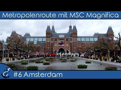 Kreuzfahrt-Vlog - Metropolenroute mit MSC Magnifica 2018 #6 Amsterdam