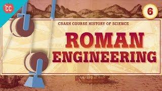 Roman Engineering: Crash Course History of Science #6