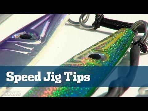 Speed Jigging Tips