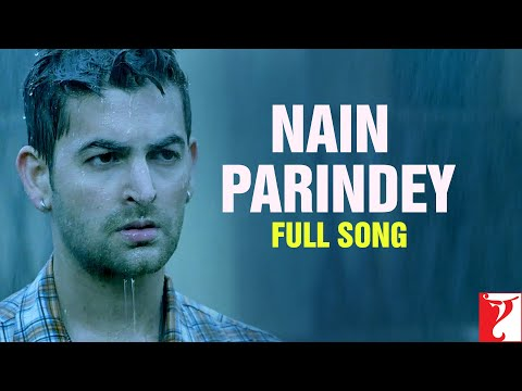 Nain Parindey - Full Song - Lafangey Parindey